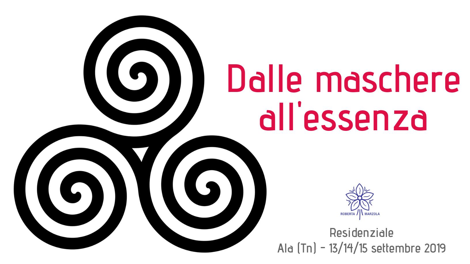 Dalle maschere all'essenza - seminario residenziale