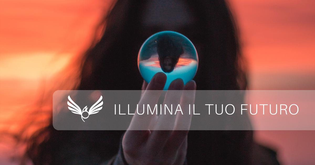 Illumina il tuo futuro